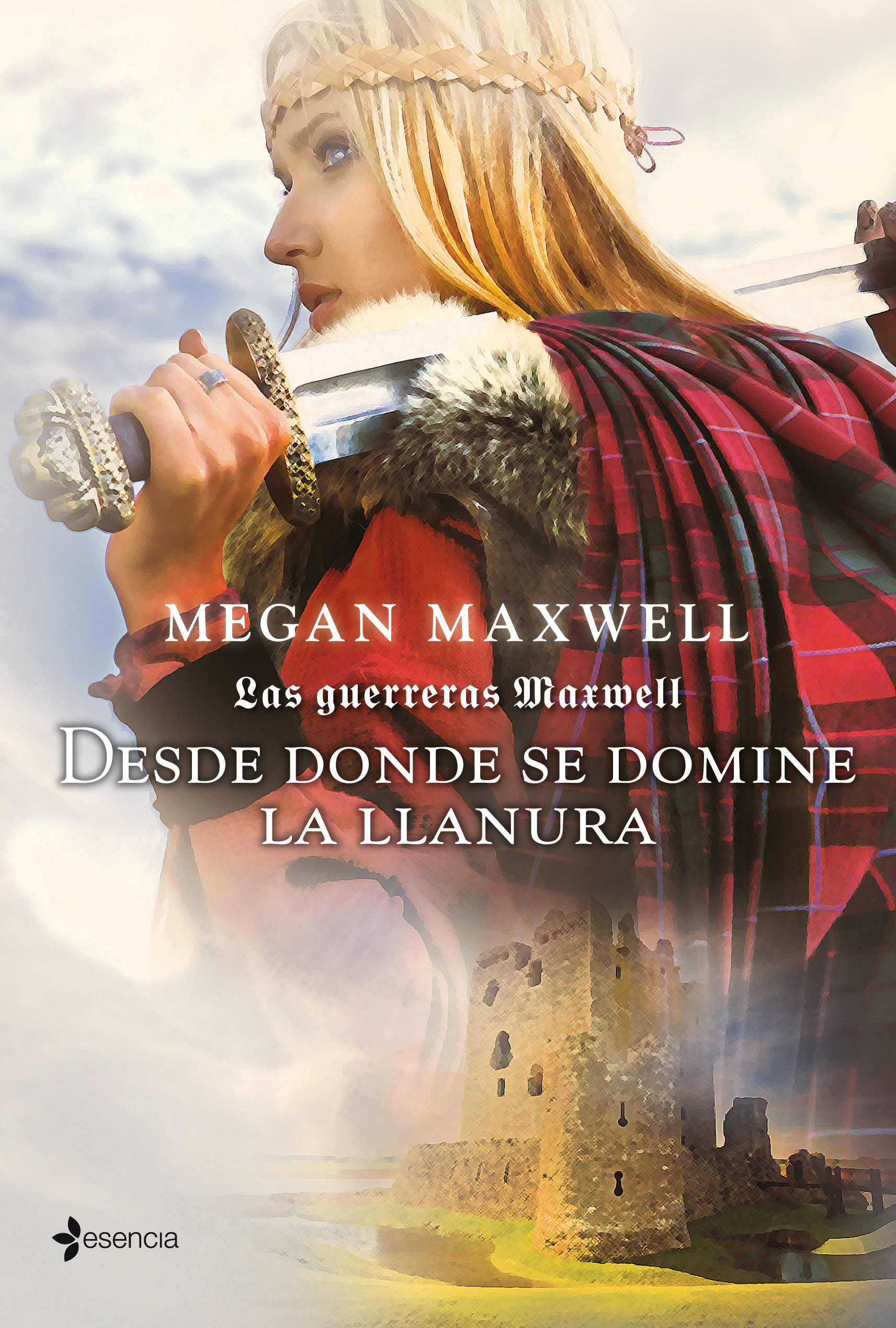 Las guerreras Maxwell. Desde donde se domine la llanura